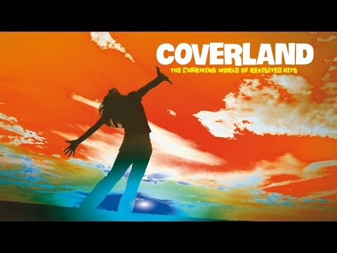 2 Hours of Best Lounge and Chillout Music - Coverland ( The Charming World of Revistited Hits )