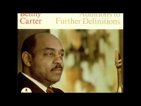 Benny Carter ‎– Additions To Further Definitions (1966) (Full Album)
