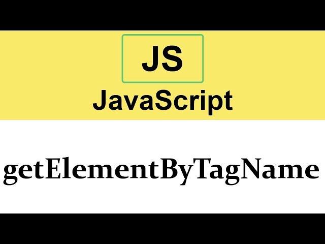 #23 getElementByTagName method in JavaScript