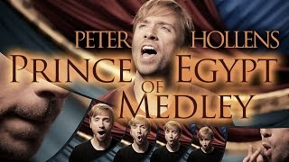Prince of Egypt Medley - Peter Hollens