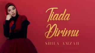 [3.81 MB] OST CARI AKU DI SYURGA TV3 -Shila Amzah - TIADA DIRIMU (OFFICIAL LYRIC VIDEO)