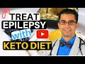 ✔Natural EPILEPSY Treatment - Ketogenic Diet and Epilepsy and Modified Atkins Diet