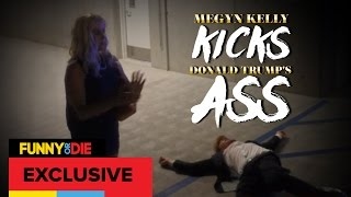 Megyn Kelly Kicks Donald Trump's Ass