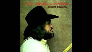 Ronnie Hawkins - Girl From The North Country (Bob Dylan Cover)