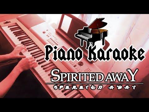 Piano Karaoke: Spirited Away - The Name of Life
