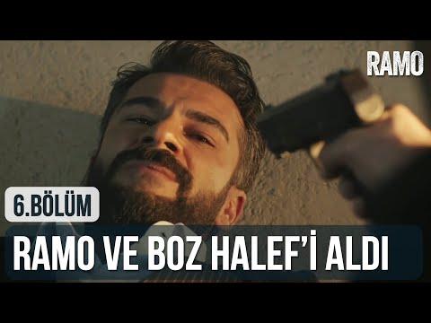 Ramo Ve Boz Halef'i Aldı | Ramo 6. Bölüm
