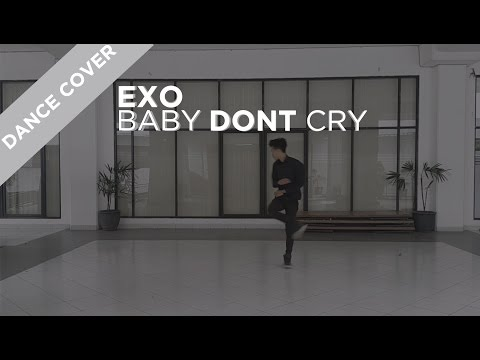 [DANCE COVER] EXO - Baby Don't Cry