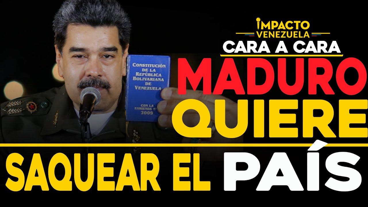 Ley antibloqueo: Carta para saquear al país   Cara a cara Impacto Venezuela