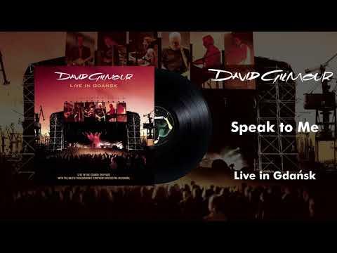 David Gilmour - Speak to Me (Live In Gdansk Official Audio)