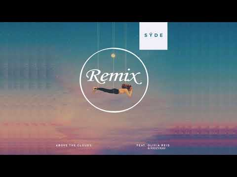 SŸDE - Above The Clouds (feat. Olivia Reid & Ridzyray) Remix