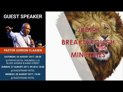 Pastor Gordon Claasen, Understanding the Outpouring, Sunday 28 August 2017
