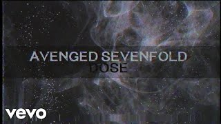 Avenged Sevenfold - Dose