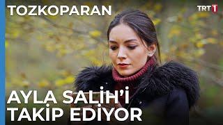 Ayla Salih'in Peşinde - Tozkoparan 10. Bölüm