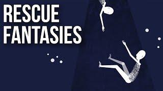 Rescue Fantasies
