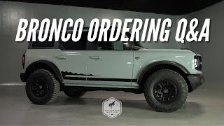 Exclusive: 2021 Ford Bronco Ordering Q&A | Bronco Nation