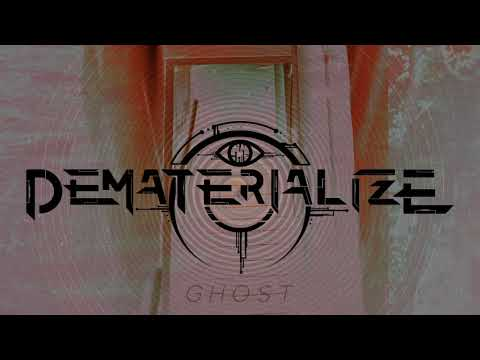 DEMATERIALIZE - Ghost (Instrumental) [FAMINED RECORDS]