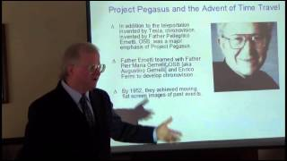 Andrew D. Basiago 2 Nov 2013 (1 of 2) Project Pegasus and the Advent of Time Travel