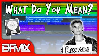 Justin Bieber - What Do You Mean (BFMIX Remake) [INSTRUMENTAL]