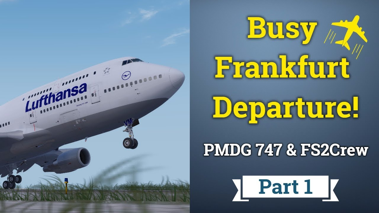 Bring Your 747 to Life! | PMDG 747 & FS2Crew SP1 | Part 1: Departure
