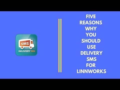5 Reasons why you need to use Delivery SMS for Linnworks