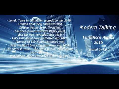 Modern Talking - EuroDisco Hitmix 2016 (mixed by R.D.C.)
