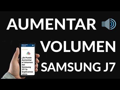 ¿Se Puede Aumentar el Volumen del Samsung J7? Te Explicamos cómo