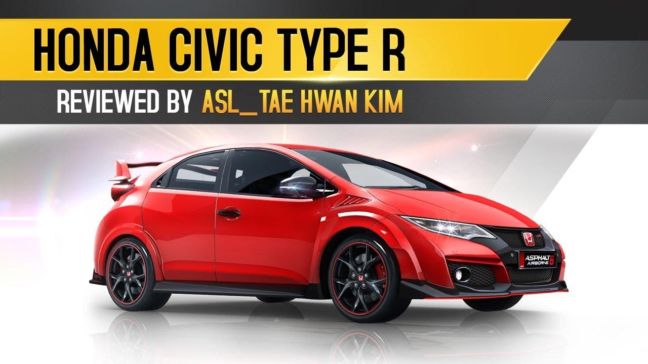 Review - Honda Civic Type R by ASL_Tae Hwan Kim - YouTube