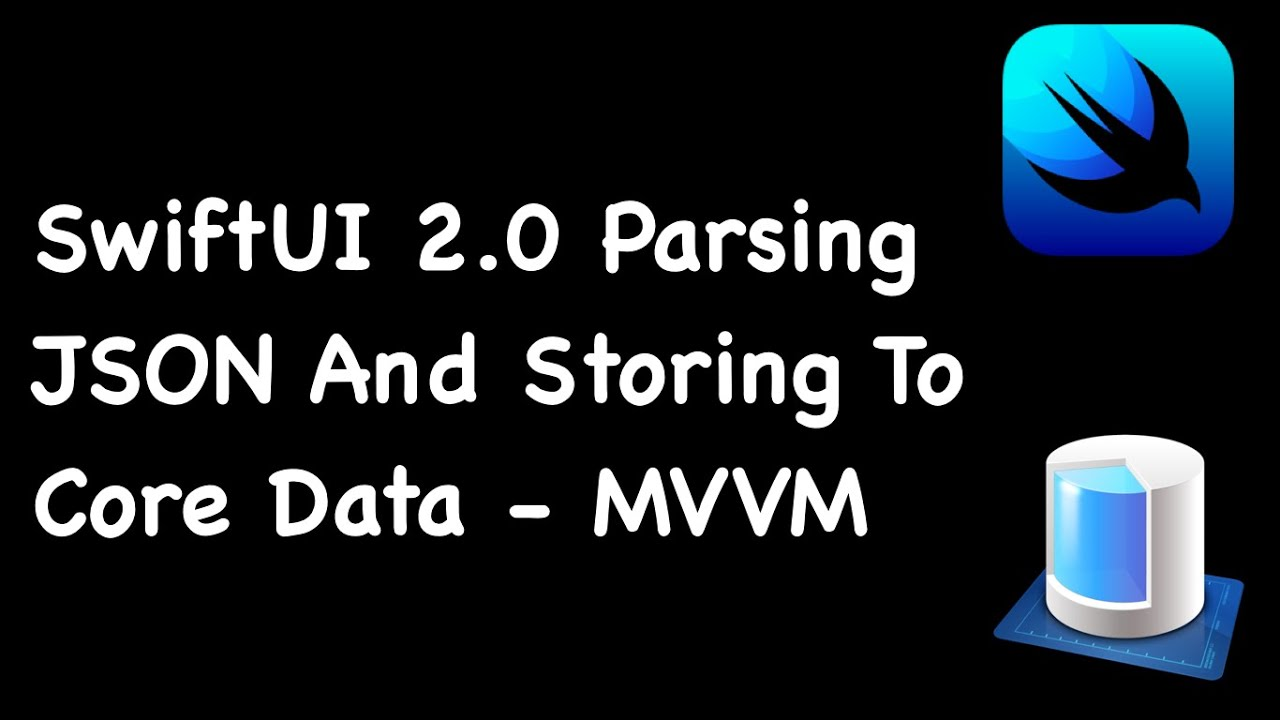 SwiftUI 2.0 Parsing JSON And Storing To Core Data - SwiftUI 2.0 Core Data