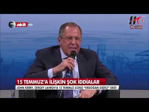 John Kerry, Sergey Lavrov'a 15 Temmuz Günü Erdoğan Gidici Dedi