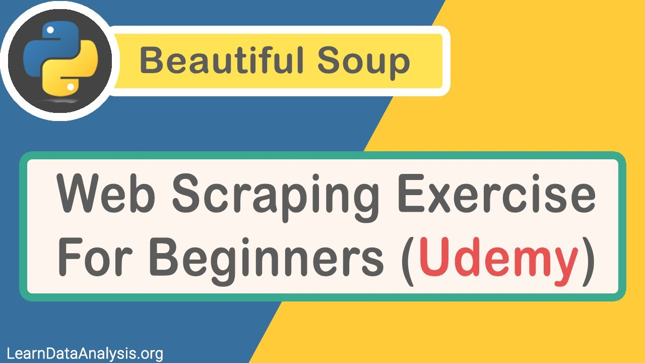 Web Scrapping Exercise For Beginners (Python + BeautifulSoup)