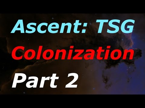 Ascent: The Space Game - Colonization part 2: Core sample probing!