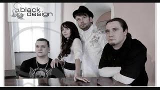 Black Design - Zauber der Musik (2009 Version)