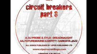 Futurebound & Entity - Gangsta Jazz [Circuit Breakers Part 3]