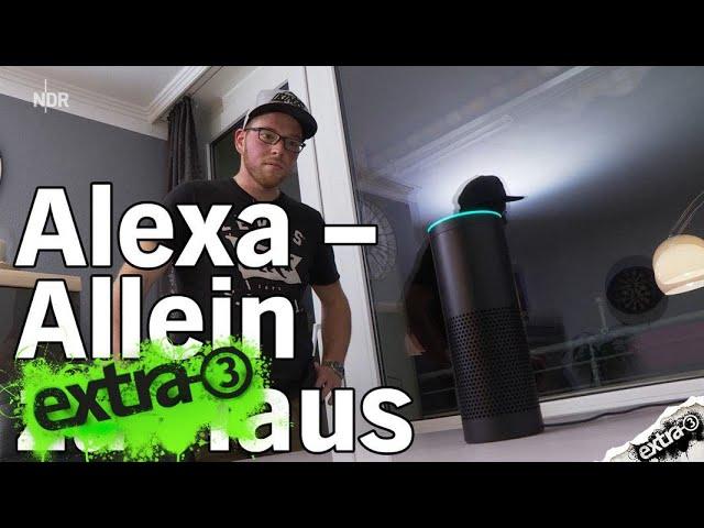 Alexa - Allein zu Haus   extra 3   NDR