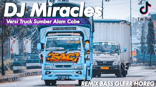 DJ Miracles x Kanan Kiri Bass Glerr Horeg. Tiktok Remix Terbaru 2021. Versi Truck Sumber Alam Cabe