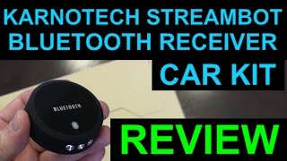karnotech streambot bluetooth car kit receiver review puck style rechargeable bluetooth device