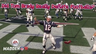 can tom brady complete a pass without a deflated football madden 16 challenge