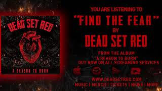Download Mp3 Dead Set Red - Find The Fear -  Ep Track