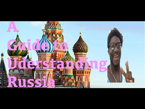 A Guide to Understanding Russia