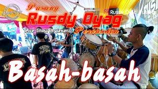 #PUSANG RUSDY OYAG PERCUSSION -BASAH BASAH (LIVE SHOW ARJASARI)