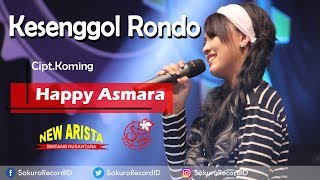 Happy Asmara - Kesenggol Rondo Mp3