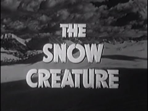 The Snow Creature (1954) [Horror] [Science Fiction]