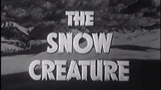 יצור השלג (1954) The Snow Creature