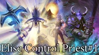 Hearthstone  Elise Control Priest S21 #1: Dog Eat Dog