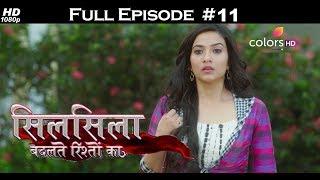 Silsila Badalte Rishton Ka - 18th June 2018 - सिलसिला बदलते रिश्तों का  - Full Episode