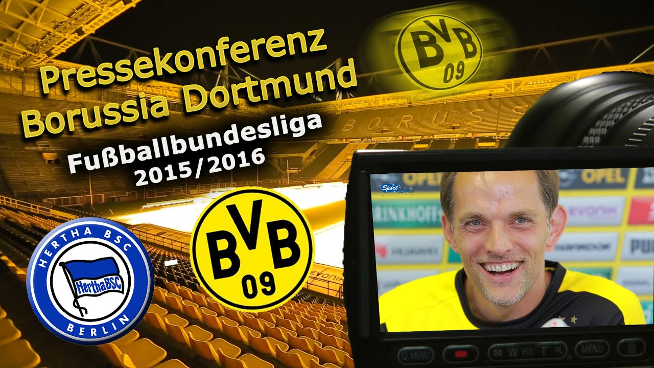 Hertha BSC - Borussia Dortmund: Pk mit Thomas Tuchel zum Topspiel