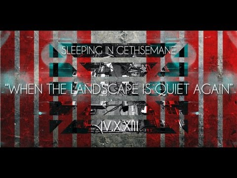Sleeping in Gethsemane - When the Landscape is Quiet Again (Video Promo 2) 2013