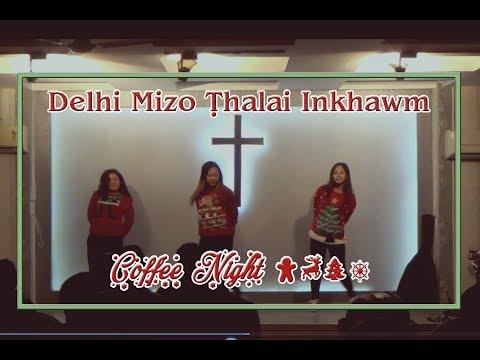 Coffee Night 2017 ll Delhi Mizo Thalai Inkhawm