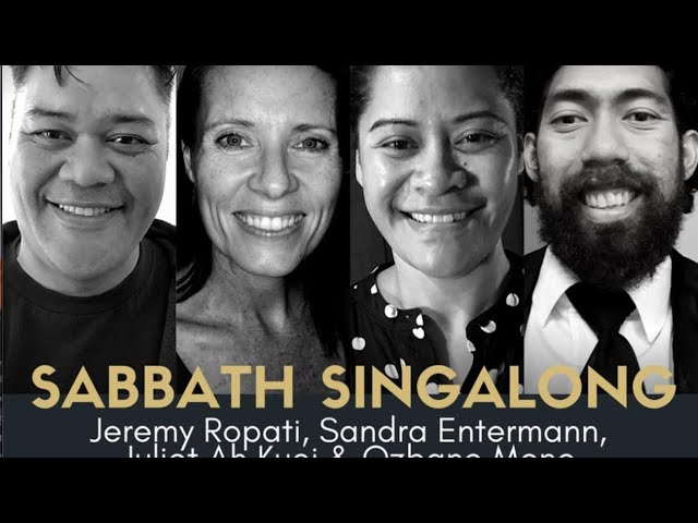 SABBATH SINGALONG #65 with Ozbane Benny Mene, Jao Juliet Ah Kuoi and Jeremy Ropati