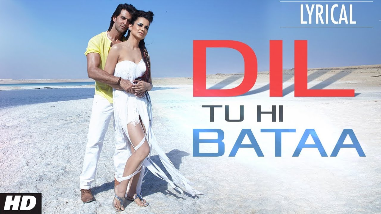 Download Dil Tu Hi Bataa Full Song with Lyrics | Krrish 3 | Hrithik Roshan, Kangana Ranaut